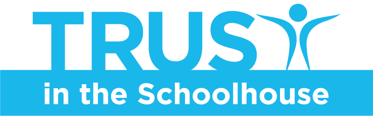 TRUST in the Schoolhouse