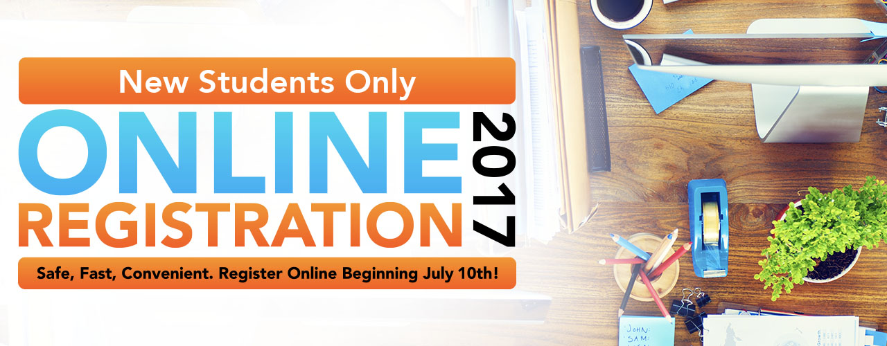 Online Registration for New Students is Now Open