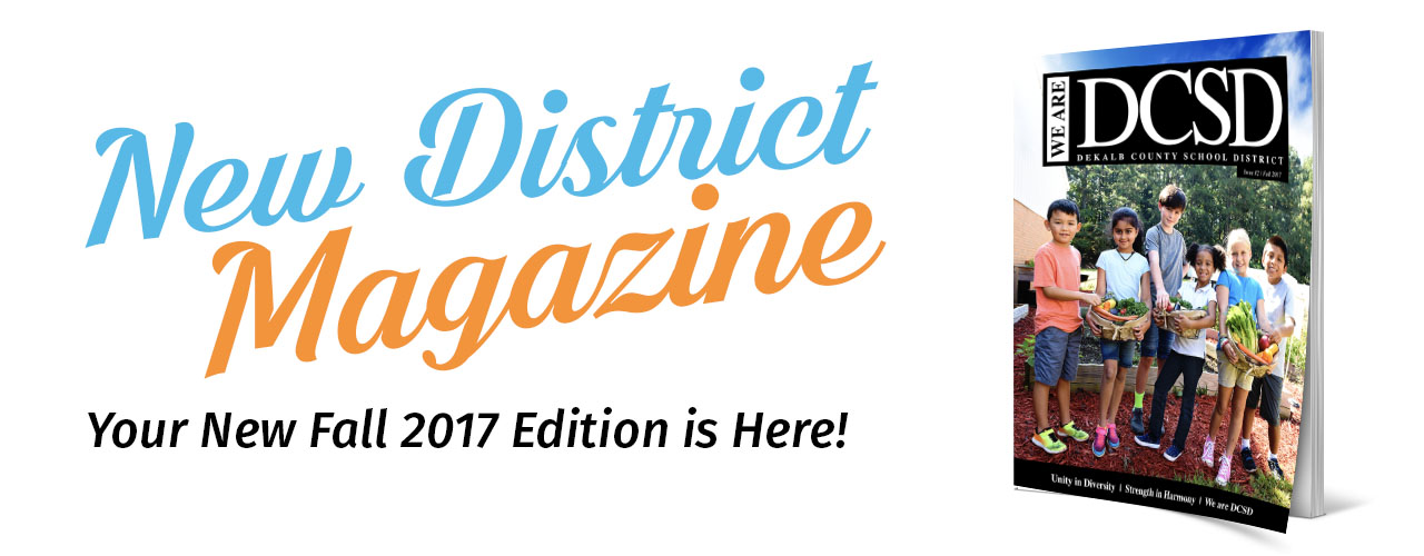 We Are DCSD Magazine: Fall 2017 Issue