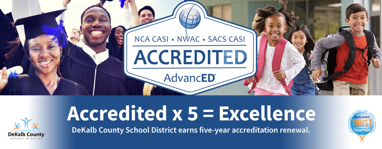 DeKalb Schools Awarded AdvancED Accreditation Renewal
