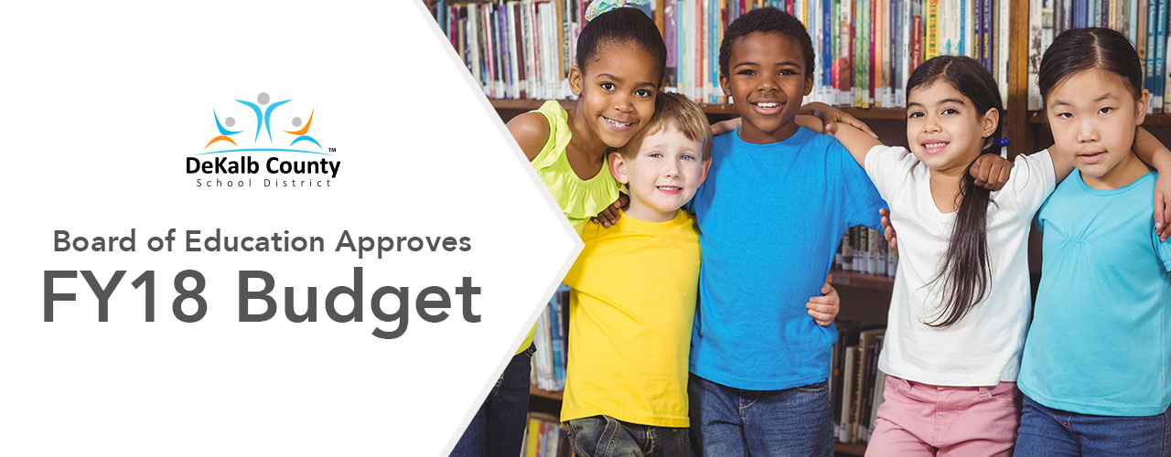 DeKalb County Board of Education Approves FY18 Budget