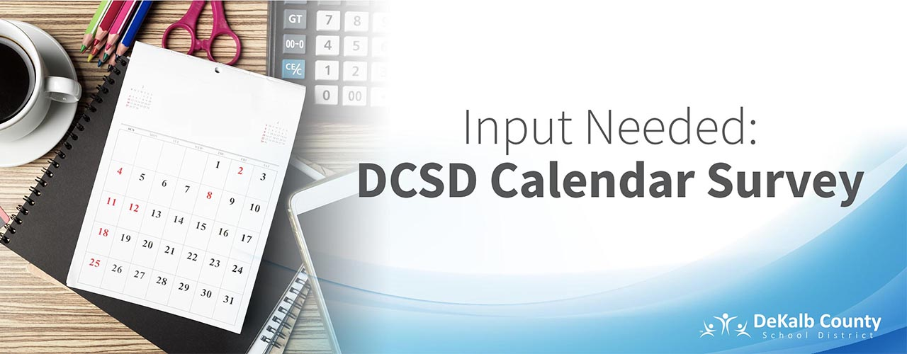 Input Needed: DCSD Calendar Survey