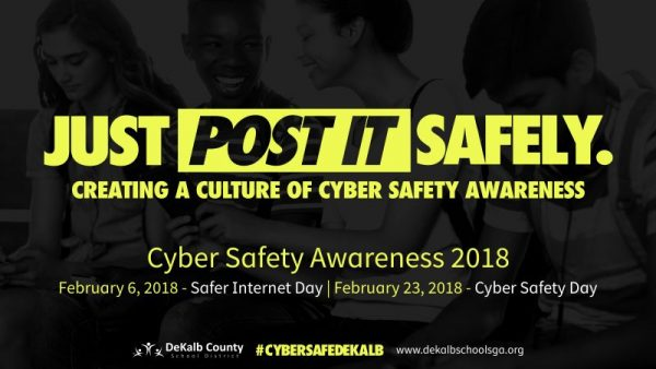Banner: Cyber Safety Awareness - JUST POST IT SAFELY | Creating a Culture of Cyber Safety Awareness | Cyber Safety Awareness 2018 | February 6, 2018 - Safer Internet Day | February 23, 2018 - Cyber Safety Day