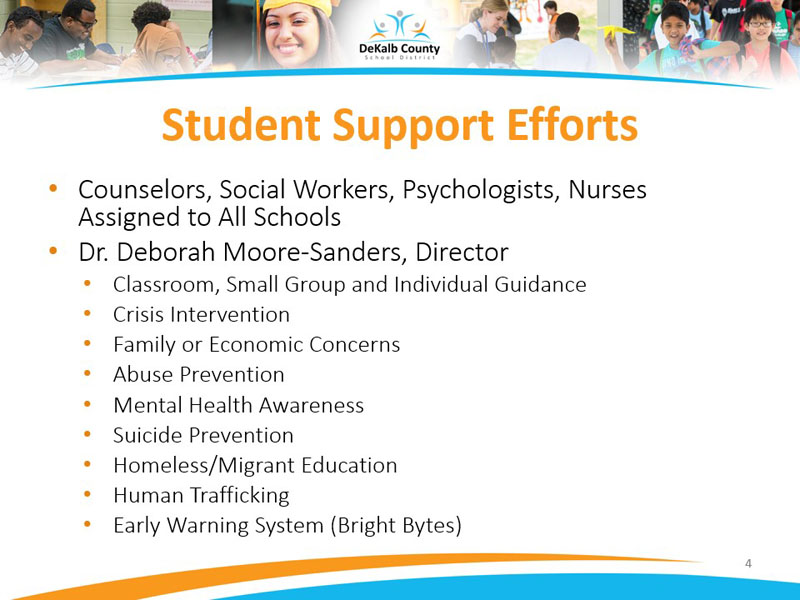 Student Support Efforts including Counselors, Social Workers, Psychologists, Nurses Assigned to All Schools. Dr. Deborah Moore-Sanders, Director
