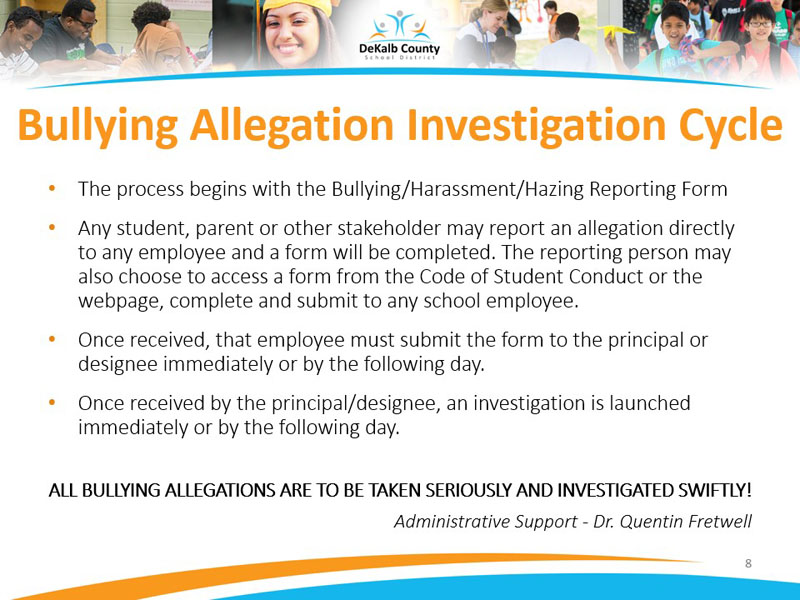 ALL BULLYING ALLEGATIONS ARE TO BE TAKEN SERIOUSLY AND INVESTIGATED SWIFTLY!