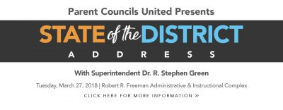 Web Banner DCSD State of the District: Parents Councils United Presents STATE of the DISTRICT ADDRESS with Superitendent Dr. R. Stephen Green | Tuesday, March 27, 2018 | Robert R. Freeman Administrative & Instructional Complex