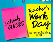 Teacher's Workday – Schools Closed Nov. 6