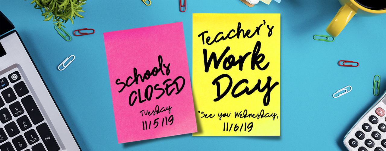 Teacher Workday 11-05-19